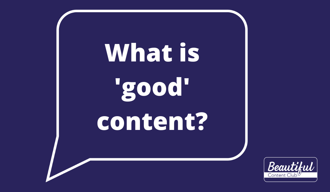 What is good content