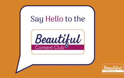 Say Hello to the Beautiful Content Club!